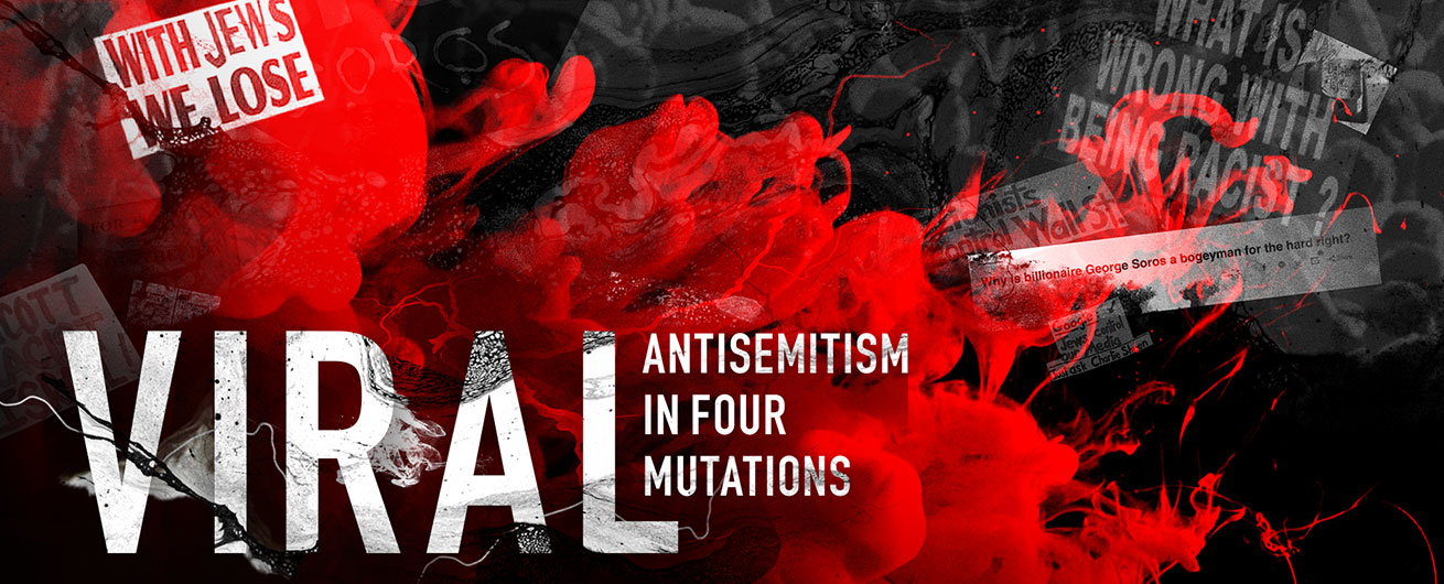 Viral: Antisemitism in Four Mutations image